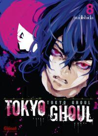 Tokyo ghoul T8, manga chez Glénat de Ishida