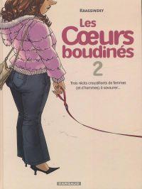 Les coeurs boudinés T2 : Trois récits croustillants de femmes (et d'hommes) à savourer (0), bd chez Dargaud de Krassinsky, Champion