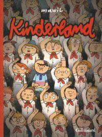 Kinderland, bd chez Gallimard de Mawil