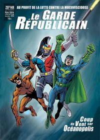 Le Garde Républicain – Hors série : Coup de vent sur Océanopolis (0), comics chez Zef'Hir de Terry Stillborn, Hénin, Maxweb, Wetstein, Mitton, Lefeuvre