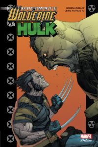 Ultimate Wolverine vs. Hulk, comics chez Panini Comics de Lindelof, Yu, McCaig