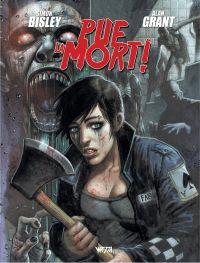 Pue la Mort !, comics chez Wetta de Grant, Bisley, Brown, Fabry
