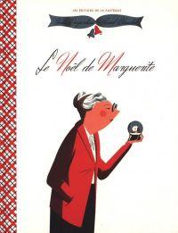 Le Noël de Marguerite, bd chez La pastèque de Desjardins, Blanchet