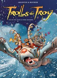Trolls de Troy T19 : Pas de Nöl pour le père Grommël (0), bd chez Soleil de Arleston, Mourier, Guth