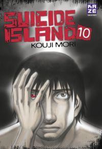 Suicide island T10, manga chez Kazé manga de Mori