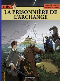 Loïs T7 : La Prisonnière de l'archange (0), bd chez Casterman de Pâques, Robin