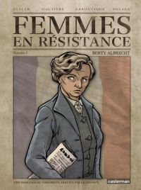 Femmes en résistance T3 : Berty Albrecht (0), bd chez Casterman de Hautière, Laboutique, Ullcer, Domnok