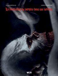 La mastication du vampire dans son tombeau : , comics chez Wetta de Zachopoulos, Martinis