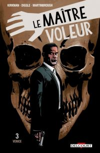 Le maître voleur T3 : Venice (0), comics chez Delcourt de Asmus, Diggle, Kirkman, Martinbrough, Serrano