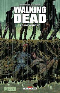 Walking Dead T22 : Une autre vie (0), comics chez Delcourt de Kirkman, Adlard, Gaudiano, Rathburn