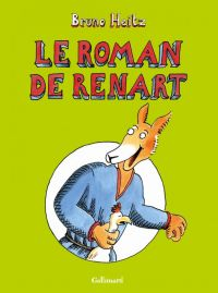 Le Roman de Renart : , bd chez Gallimard de Heitz