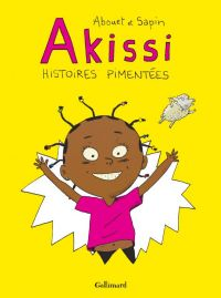 Akissi T1 : Histoires pimentées (0), bd chez Gallimard de Abouet, Sapin