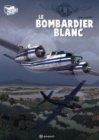 Gilles Durance T1 : Le bombardier blanc (0), bd chez Paquet de Callixte