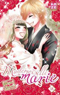 Mademoiselle se marie T18, manga chez Kazé manga de Hazuki