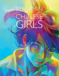 Chinese Girls : Edition deluxe, manga chez Pika de Benjamin