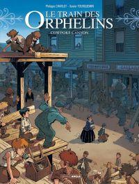 Le Train des orphelins – cycle 3, T5 : Cowpoke canyon (0), bd chez Bamboo de Charlot, Fourquemin