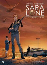 Sara Lone T3 : Sniper Lady (0), bd chez Sandawe de Arnoux, Morancho