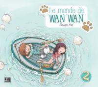 Le monde de Wan Wan  T2, manga chez Pika de Yin