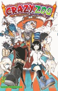 Crazy zoo T4, manga chez Delcourt de Horikushi