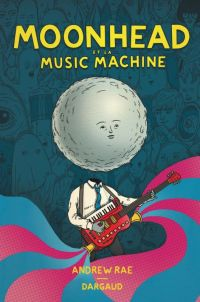 Moonhead et la music machine, comics chez Dargaud de Rae