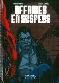 Affaires en suspens, bd chez Diabolo éditions de Videras, Sellés
