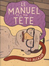 Le Manuel de ma tête : , bd chez Diabolo éditions de Alcazar