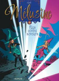 Mélusine T23 : Fées contre sorciers (0), bd chez Dupuis de Clarke
