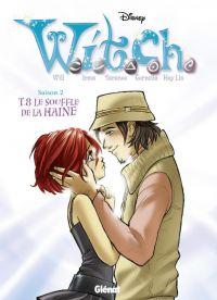 Witch T8 : Le souffle de la haine (0), bd chez Glénat de Collectif