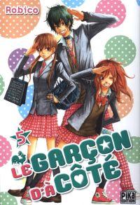 Le garçon d'à côté T5, manga chez Pika de Robico