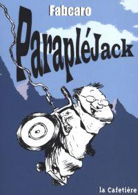 Parapléjack, bd chez La Cafetière de Fabcaro