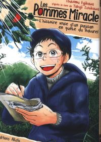 Les Pommes miracle, manga chez Akata de Ishikawa, Fujikawa