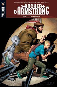 Archer & Armstrong – édition librairie, T3 : Le lointain (0), comics chez Panini Comics de Van Lente, Pérez, Henry, Baron