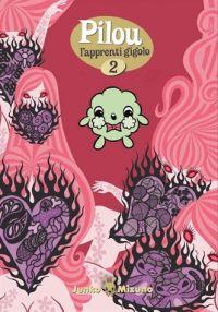 Pilou l'apprenti gigolo  T2, manga chez IMHO de Mizuno