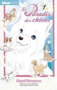Le Paradis des chiens T1, manga chez Glénat de Matsui, Tatsuyama, Tanaka