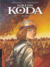 Niklos Koda T13 : No song (0), bd chez Le Lombard de Dufaux, Grenson, BenBK