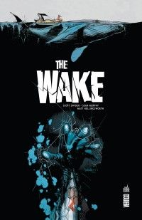 The Wake, comics chez Urban Comics de Snyder, Murphy, Hollingsworth