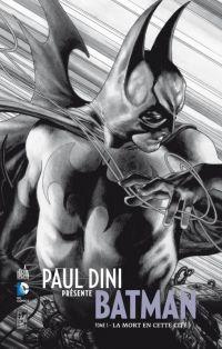Paul Dini présente Batman T1 : La mort en cette cité (0), comics chez Urban Comics de Dini, Benitez, Williams III, Kramer, Kalisz, Bianchi