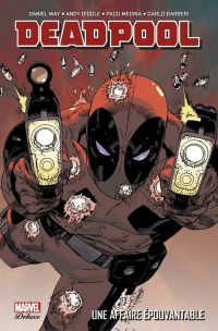 Deadpool (vol.4) T1 : Une affaire épouvantable (0), comics chez Panini Comics de Way, Diggle, Barberi, Dazo, Medina, Gracia, Pearson