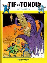 Tif et Tondu T19 : Sorti des abîmes (0), bd chez Hachette de Tillieux, Will