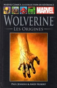 Marvel Comics, la collection de référence T29 : Wolverine - Les origines (0), comics chez Hachette de Jenkins, Jemas, Quesada, Kubert, Isanove