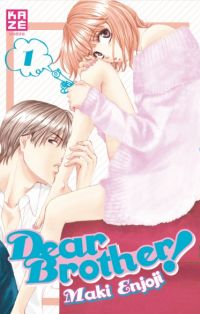 Dear brother T1, manga chez Kazé manga de Enjoji
