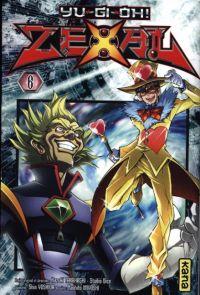 Yu-Gi-Oh ! Zexal  T6 : , manga chez Kana de Yoshida, Takahashi, Naoto