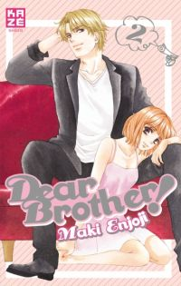 Dear brother T2 : , manga chez Kazé manga de Enjoji