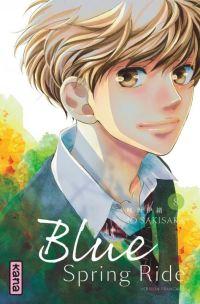 Blue spring ride T8 : , manga chez Kana de Sakisaka