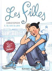 Les filles T5 : Au nom du père (0), bd chez Kennes éditions de Christopher, Blancher