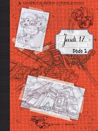 Jeudi 17 T2 : Dodo 2 (0), bd chez Un café l'édition ! de Rubbino, Poupart