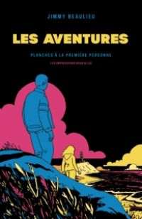 Les Aventures, bd chez Les Impressions Nouvelles de Beaulieu