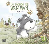 Le monde de Wan Wan  T3, manga chez Pika de Yin