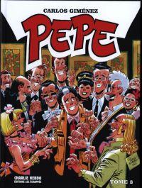 Pepe T3, bd chez Charlie Hebdo de Giménez