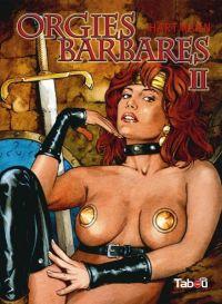 Orgies barbares T2, bd chez Tabou de Hartmann